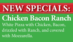 New Specials Chicken Bacon Ranch